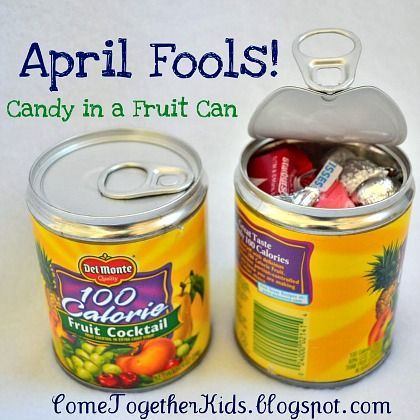 April Fools Candy in a Fruit Can_0