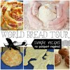 Bread Recipes From All Over The World