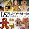 15 Gingerbread Man Activities