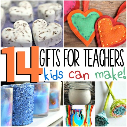 14 gifts for teachers kids can make