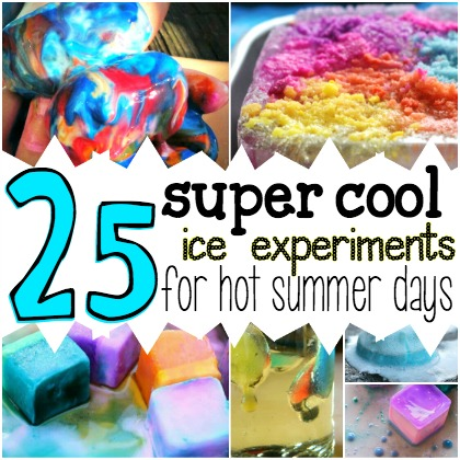 25 Ice Experiments for Hot Summer Days
