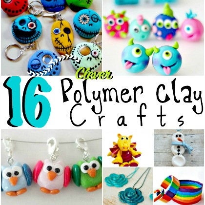 16 Polymer Clay Crafts