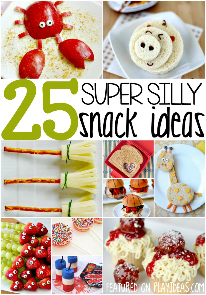 super silly snack ideas