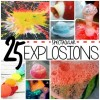 25 Spectacular Explosion Experiments for Kids