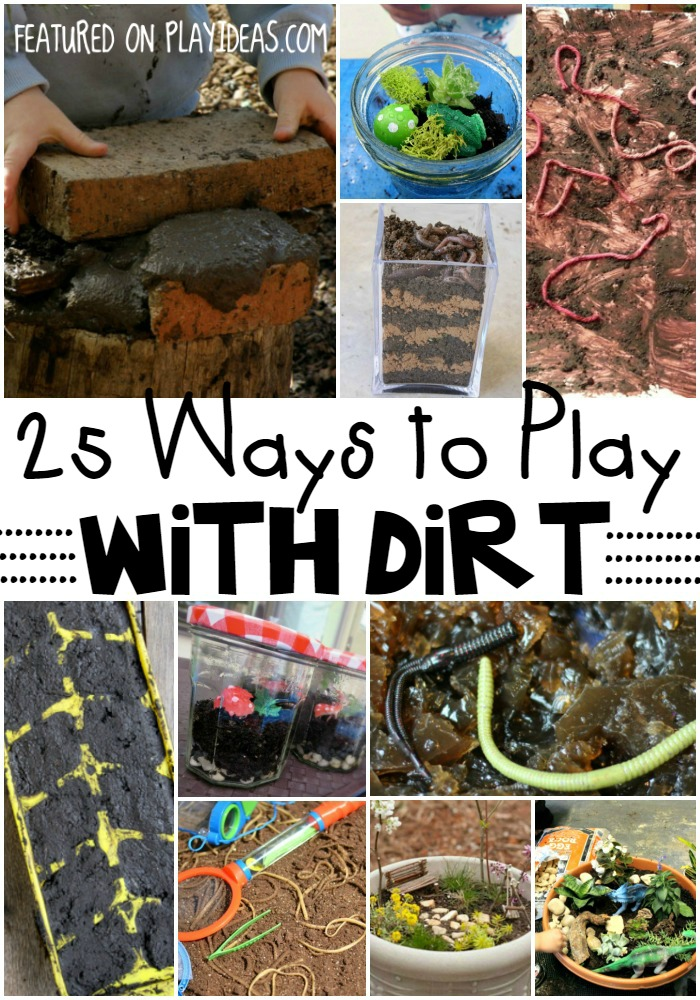 ways to play with dirt