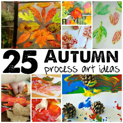 25 Autumn Process Art Ideas for Preschoolers