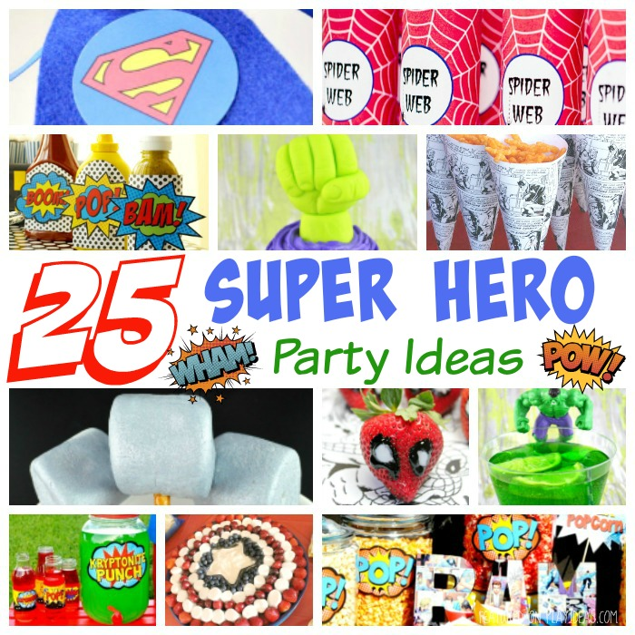 25 Super Hero Party Ideas Featured