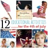 12 Educational Activities for the 4th of July