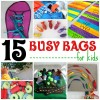 15 Busy Bags For Kids