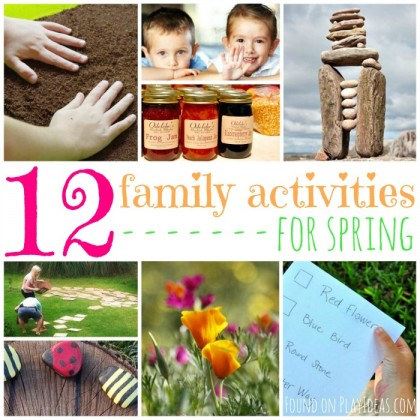 12 Family Activities for Spring