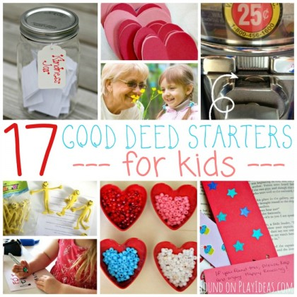 17 Good Deed Starters For Kids