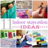11 Fun Indoor Staycation Ideas For Kids