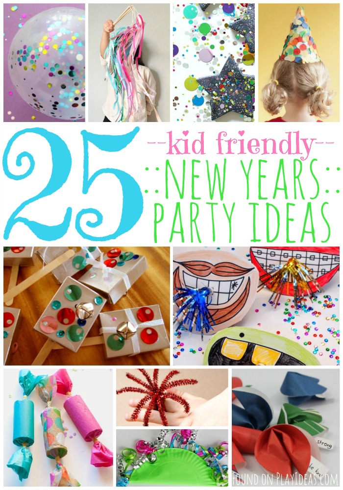 25 Kid-Friendly New Years Party Ideas