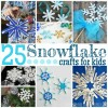 25 Snowflake Crafts For Kids