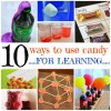 10 Ways to Use Candy for Learning