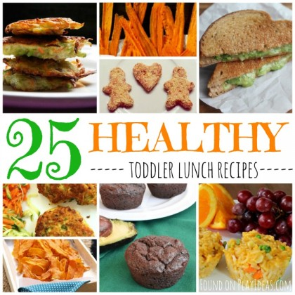 25 Healthy Toddler Lunch Recipes