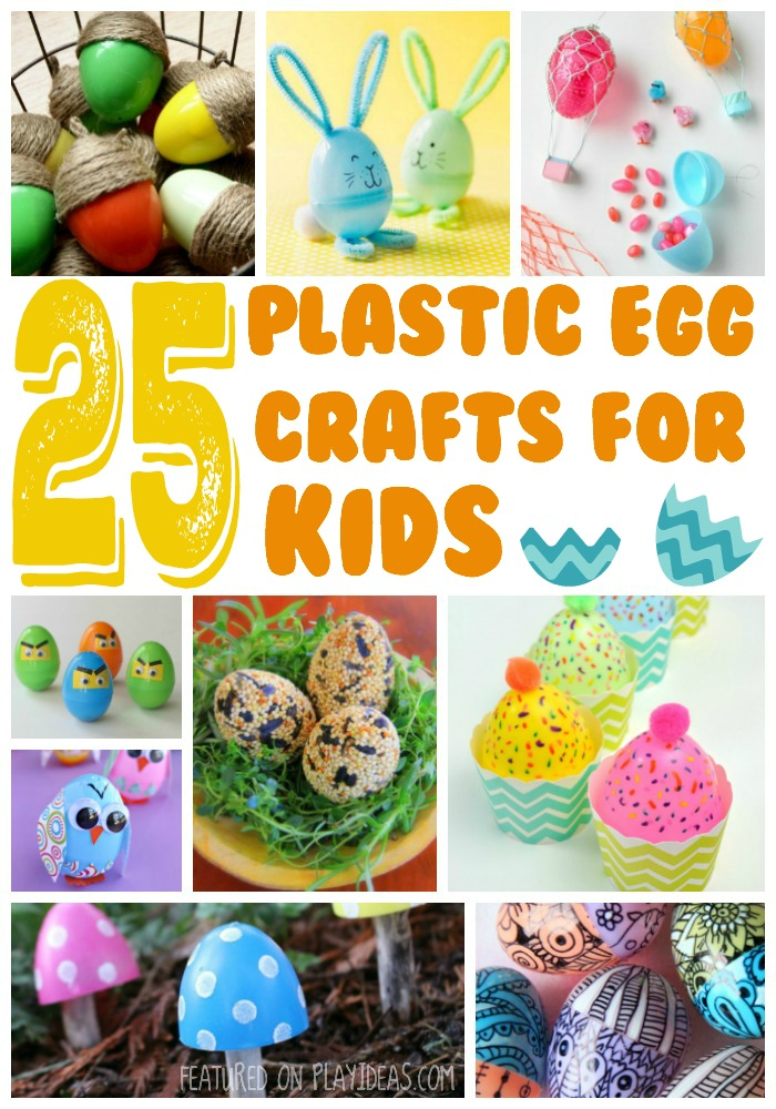 25 Plastic Egg Crafts for Kids