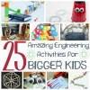 25 Amazing Engineering Ideas for Bigger Kids