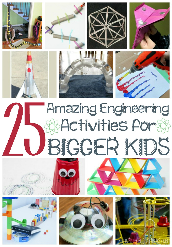 25 amazing engineering activities for bigger kids