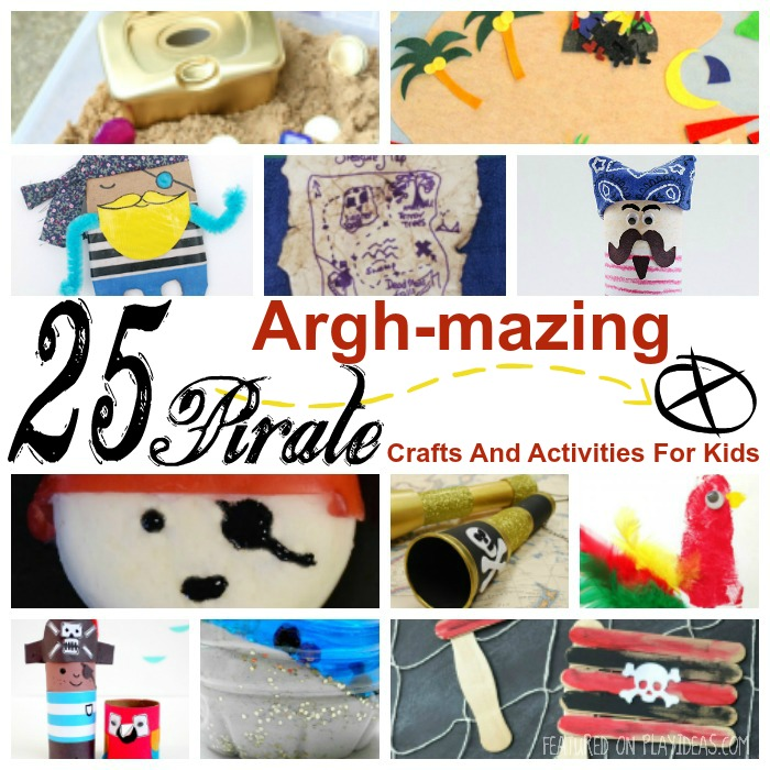 25 Argh-mazing Pirate Crafts And Activities For Kids Featured