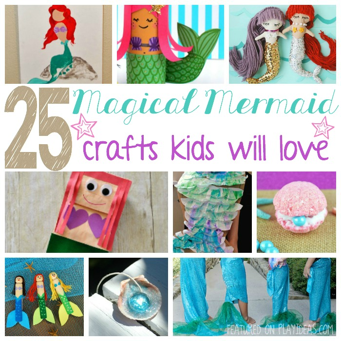 25 Magical Mermaid Crafts Kids Will Love Featured