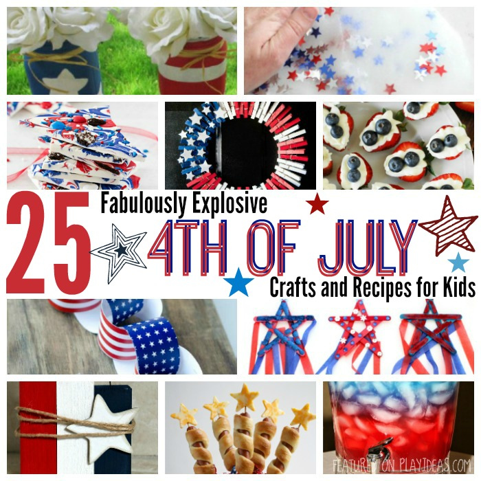 Fabulously Explosive 4th of July Crafts and Recipes for Kids Featured