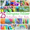 25 Outrageous Outdoor Activities For Kids