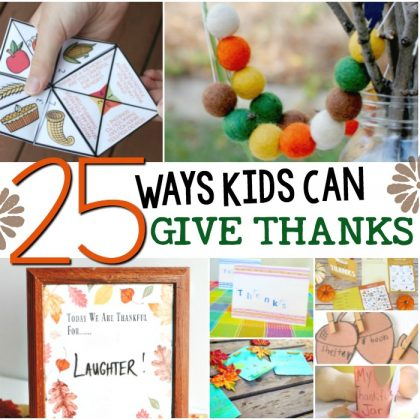 25 Ways For Kids To Give Thanks Year Round