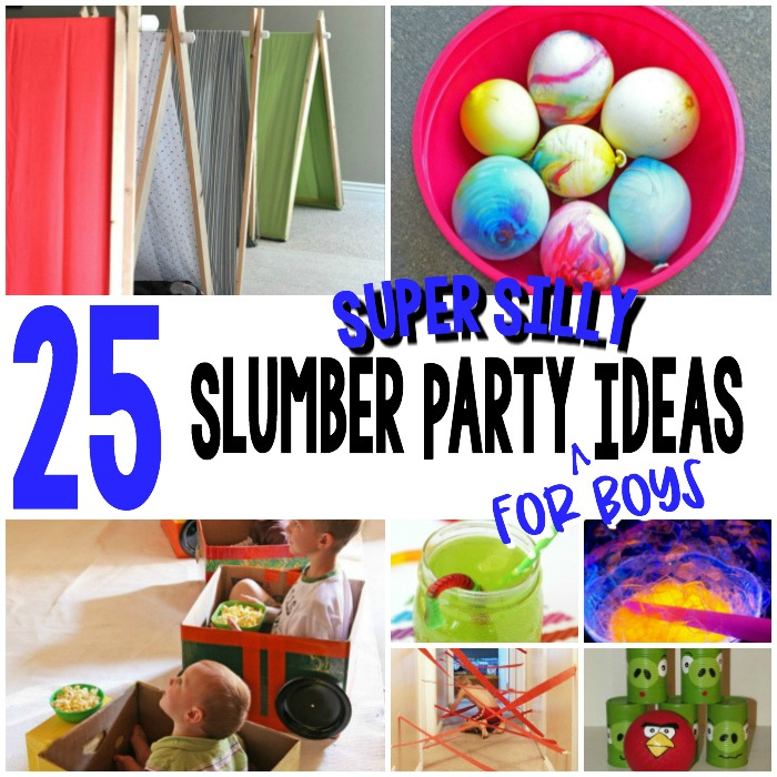 25 Super Silly Slumber Party Ideas For Boys