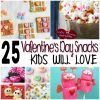 25 Valentine's Day Snacks Kids Will Love